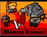 Monster Slayers